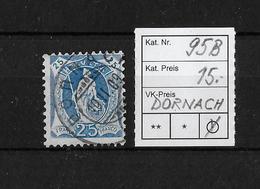 1882-1904 STEHENDE HELVETIA → SBK-95B    Dornach  ►exzentr. Druck/Verzahnung◄ - 1882-1906 Armoiries, Helvetia Debout & UPU