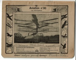 Cahier D'écolier Ancien 1934 - Aviation N° 30 - Les Hélicoptères - Hélicoptère Pescara N° 2 - 3 Scans - Buvards, Protège-cahiers Illustrés