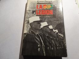 La Légion Au Combat. Erwan Bergot.234 Pages.Bon état. - Libros
