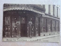 CPA 10 TROYES Devanture Maison Des Travailleurs 61 Rue Emile Zola - Troyes