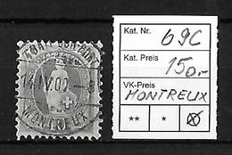 1882-1904 STEHENDE HELVETIA → SBK-69C  Montreux - Used Stamps