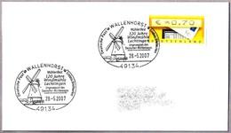 120 Años MOLINO DE LECHTINGEN - 120 Years Windmill. Wallenhorst 2007 - Molinos