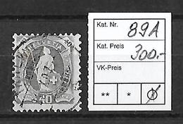 1882-1904 STEHENDE HELVETIA → SBK-89A    ►starker Exzentr. Druck/Verzahnung◄ - Oblitérés