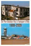 Aviation - Avions - Aviateurs - Aéroport D'Orly - Centenaire De Port Aviation à Viry Chatillon - Enghien Les Bains - Avions