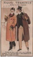 Chromo Ancien/ ABSINTHE TERMINUS/ N'allons Pas Dans Ce Café.../ PONTARLIER/Champenois/Vers 1890-1900       IMA529 - Autres
