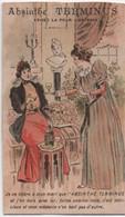Chromo Ancien/ ABSINTHE TERMINUS/Je Ne Tolére à Mon Mari Que.../ PONTARLIER/Champenois/Vers 1890-1900       IMA530 - Autres