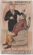 Chromo Ancien/ ABSINTHE TERMINUS/Si Au Lieu De Mauvais Alcools.../ PONTARLIER/Champenois/Vers 1890-1900       IMA531 - Autres