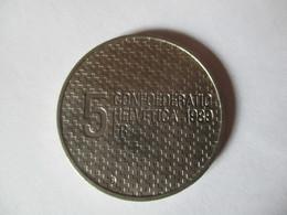 Suisse: 5 Francs 1989 - Pièce Commémorative Général Guisan - Switzerland