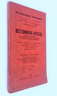 Dictionnaire-Vitesse Facilitant L'acquisition Du Maximum De Vitesse Sténographique / Ernest Olriau, 4e éd. Nancy : Rigot - Dictionnaires