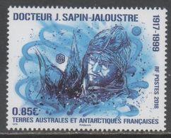 TAAF, FRENCH ANTARCTIC, 2018, MNH ,MEDICINE , DOCTOR J. SAPIN-JALOUSTRE, 1v - Polar Philately