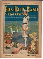 Avril 1928 - N° 4 ERA BLUE BAND Magazine - ERA Aux Fruits D'Orient - 2 Scans - Advertising
