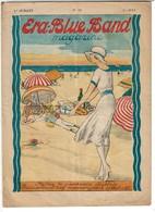 Juillet 1929 - N° 13 ERA BLUE BAND Magazine - ERA Aux Fruits D'Orient - 2 Scans - Advertising