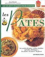 Les Secrets Italiens Pour Cuisiner Les Pâtes - Bücher, Zeitschriften, Comics