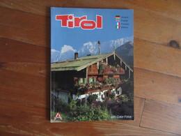 Tirol      Livre écrit En Plusieurs Langues    Deutsch, English, Français, Italien - Livres, BD, Revues
