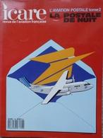 ICARE N° 126 REVUE DE L'AVIATION FRANÇAISE : LA POSTALE DE NUIT Tome 2 - Aviation
