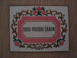 ETIQUETTE SOUS-POUDRE CARON - Labels