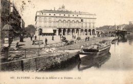 BAYONNE -  Place De La Liberté Et Le Théatre - Bayonne