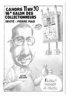 Illustrateur Bernard Veyri Caricature Cahors Salon Des Collectionneurs - Veyri, Bernard