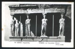 Atenas. *Les Caryatides...* Circulada 1957. - Grecia