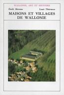 Wallonie, Art Et Culture. Maisons Et Villages De Wallonie. - Culture
