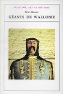 Wallonie, Art Et Culture. Géants De Wallonie - Culture