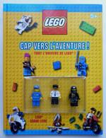 LIVRE LEGO CAP VERS L'AVENTURE - TOUT L'UNIVERS LEGO ! 2011 Avec Ses Trois Figurines - Figurines