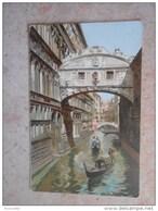 ITALIE / VENETO/ VENEZIA/ VENISE  Ponte Del Sospiri - ( Pont Des Soupirs) Venizia Ferrovia 1920 - Venezia