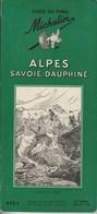 Guide Du Pneu Michelin Alpes Savoie Dauphiné 1958 - Michelin (guides)