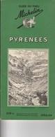 Guide Du Pneu Michelin Pyrenées 1953-54 - Michelin (guides)