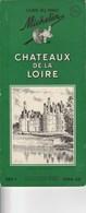 Guide Du Pneu Michelin Châteaux De La Loire 1954-55 - Michelin (guides)