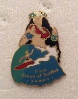 Pin's Sirène. Pin-ups . Triple Crown Of Surfing . Hawaï . Superbe Egf - Pin-ups