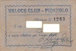 """07571 """"VELOCE CLUB - PINEROLO (TO) - N° 1263"""" TESSERA ASSOCIATIVA ORIGINALE 1947 - Organizzazioni"""