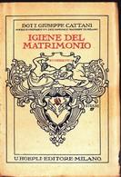 Igiene Del Matrimonio. Di Giuseppe Cattani . - Medicina, Biologia, Chimica