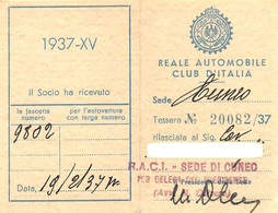 "07572 ""REALE AUTOMOBILE CLUB D'ITALIA - SEDE DI CUNEO - N° 20082/37"" TESSERA ASSOCIATIVA ORIGINALE 1937 XV - Organizzazioni"