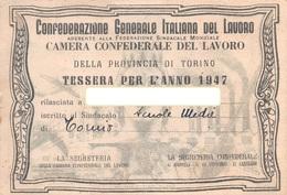 """07573 """"CONF. GEN. ITALIANA DEL LAVORO - TORINO - N° 807941"""" TESSERA ASSOCIATIVA ORIGINALE 1947 - Organizzazioni"""
