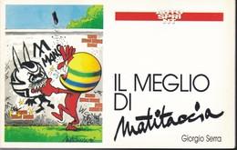 GIORGIO SERRA: IL MEGLIO DI MATITACCIA (ALLEGATO A: AUTOSPRINT). - Humor