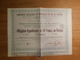 Compagnie Hôtelière De Marseille Et De La Riviera, Obligation Hypothécaire De 80 Francs    (Box1) - Aandelen