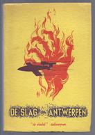 1945 DE SLAG OM ANTWERPEN 86 FOTO'S F. CLAES CAPTAIN WOOD PUBLIC SAFETY OFFICER CIVIL AFFAIRS ANTWERPEN VLIEGENDE BOMMEN - Guerre 1939-45