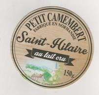 FROMAGE ETIQUETTE PETIT CAMEMBERT - SAINT HILAIRE, LAITERIE DE SAINT HILAIRE DE BRIOUZE ORNE - Cheese