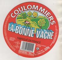 FROMAGE ETIQUETTE COULOMMIERS - LE BONNE VACHE, FROMAGERIE DE SAINT CECILE MANCHE - VOIR LE SCANNER - Fromage