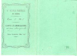 ITALIA 1865 COMUNE DI ANCONA CERTIFICA  SCULA NORMALE FEMMINILE RISULTAMENTO DEGLI ESAMI  415MM X 270MM - Diploma & School Reports