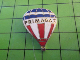 1418c Pin's Pins / Belle Qualité Et TB état !!!! : THEME MONTGOLFIERES / GROUPE PRIMAGAZ BALLON LIBRE - Airships