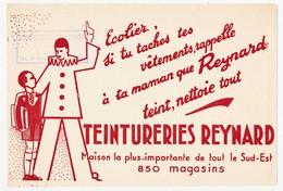 Buvard 21.6 X 14.6 Teintureries REYNARD 850 Magasins  Cachet De La Teinturerie Bellecour à Lyon Rhône - Textile & Clothing