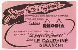 Buvard 21 X 13.4 Cahiers RHODIA  La Page Des Jeunes Dans Le Dauphiné Libéré Dimanche - Stationeries (flat Articles)