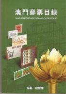 2015 MACAU/MACAO STAMP CATALOGUE - 1999-... Région Administrative Chinoise