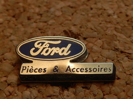 Pin's -  FORD  - PIECES ET ACCESSOIRES - Ford