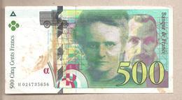 Francia - Banconota Circolata Da 500 Franchi P-160a.1 - 1994 - 500 F 1994-2000 ''Pierre Et Marie Curie''