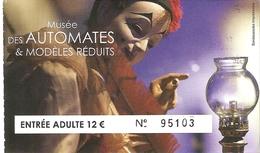 Ticket D'entrée - Musée Des Automates & Modèles Réduits - [La Rochelle] - Tickets D'entrée