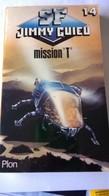 """Livre De Science Fiction """" Mission T"""" De Jimmy GUIEU  Dédicacé - Livres, BD, Revues"""