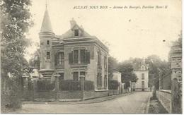 Aulnay Sous Bois Avenue Du Bourget, Pavillon Henri II - Aulnay Sous Bois